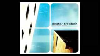 Watch Dexter Freebish How Do I Get Through To You video