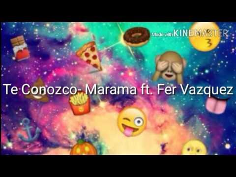 Te conozco- Marama ft. Fer Vazquez-LyricVideo