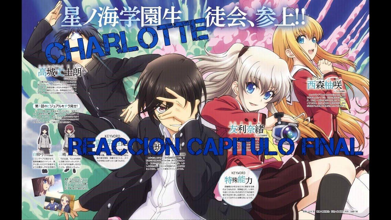 Reaccion Capitulo 13 Charlotte CAPITULO FINAL