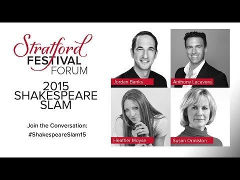 2015 Shakespeare Slam | The Forum | Stratford Festival