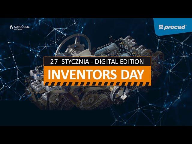 INVETORS DAY 2021 Digital Edition - IV edycja konferencji dla branży mechanicznej.