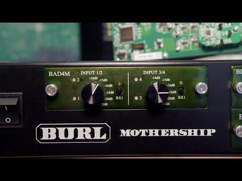 Burl Audio BAD4M & BMB6 - AES 2019