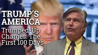 Trumped-Up Charges: The First 100 Days | Prof Donald E Pease | Trump's America (2017) thumbnail