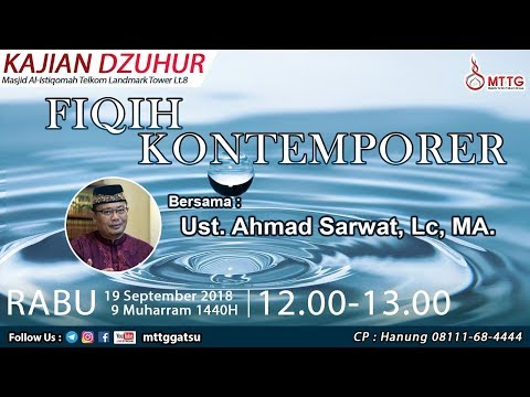 [LIVE NOW] : FIQIH KONTEMPORER | UST. AHMAD SARWAT, LC. MA