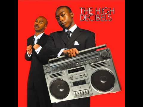 Cut Loose. The High Decibels