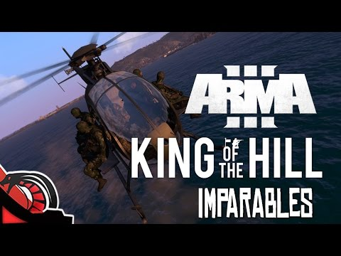 IMPARABLES   Arma 3 - King of the hill - c/ None, Eruby y Nix - Multiplayer