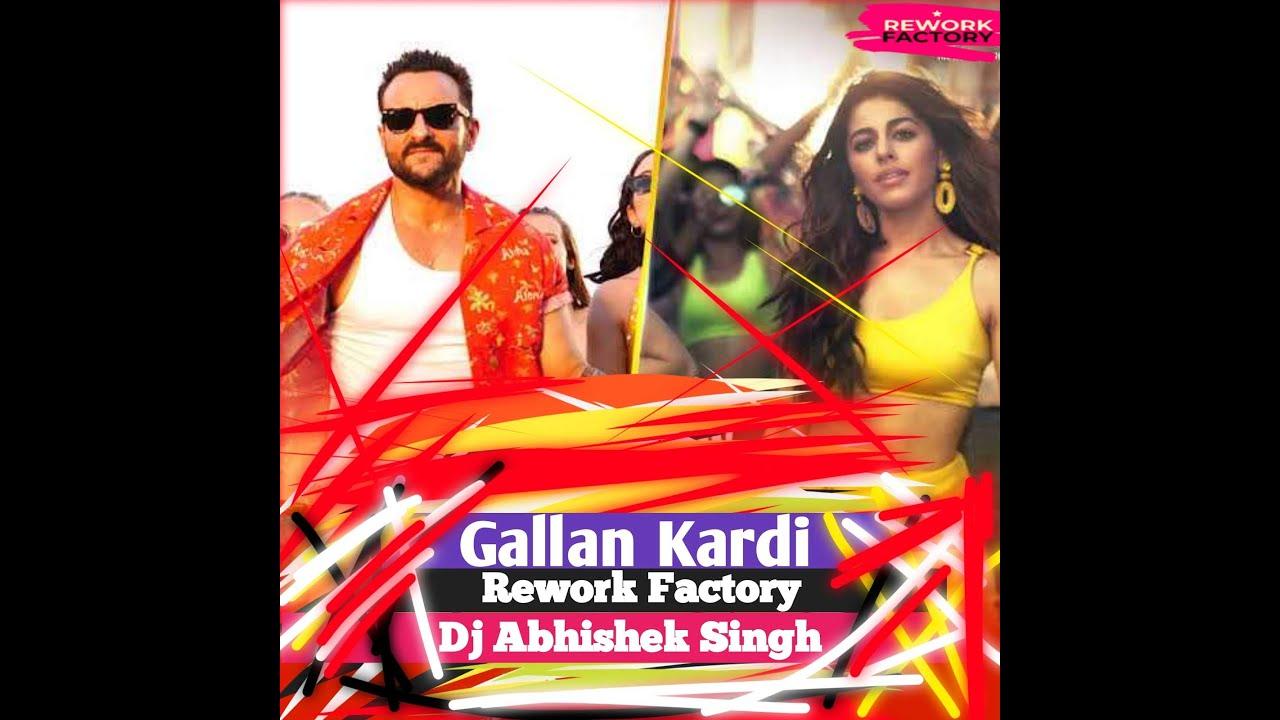 Gallan kardi - Rework Factory (Dj Abhishek singh Remix)
