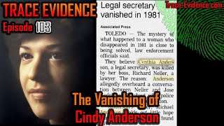 103 - The Vanishing of Cindy Anderson