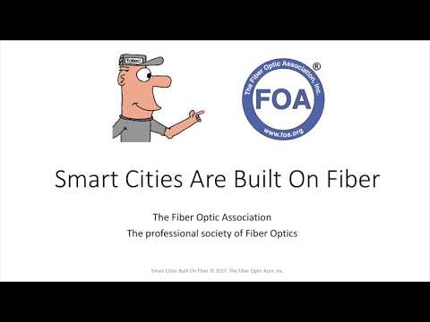 Lecture 48 Smart Cities Are Built On Fiber Optics