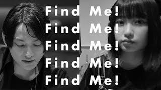 2018.08.29 out Digital single 「Find Me!」、SKY-HIプロデュース作品...