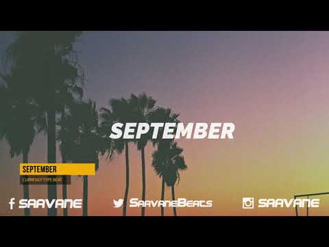 "FREE Curren$y, Wiz Khalifa Type Beat 2018 – ""September"""