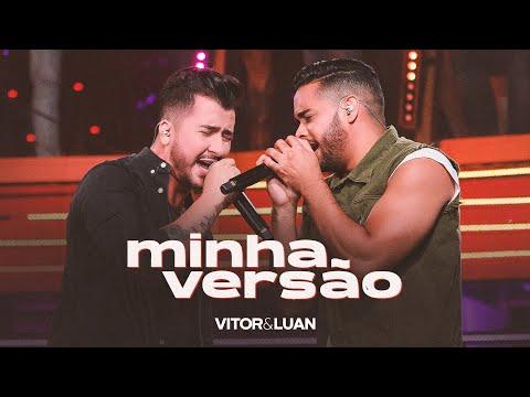 Vitor e Luan – MINHA VERSÃO