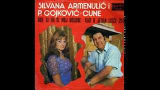 Silvana Armenulić i Predrag Gojković Cune Gde si da si moj golube Joki