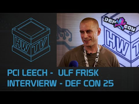 PCI Leech - Ulf Fritz Interview - DEF CON 25