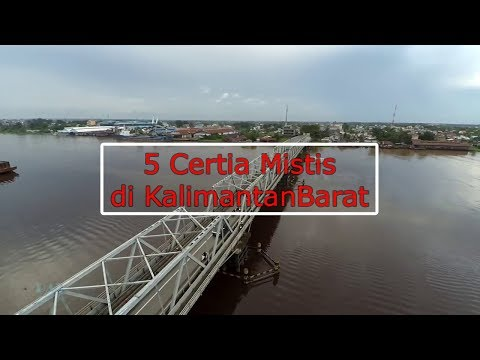 5 Cerita Mistis Yang Ada Di Kalimantan Barat