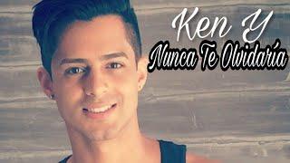 Ken Y - Nunca Te Olvidaría | Audio Oficial |