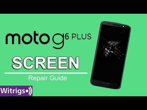 Moto G6 Plus Screen Repair Guide