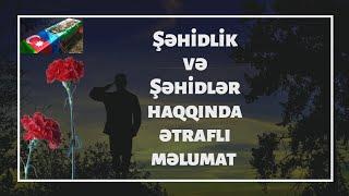 Səhidlik Və Səhidlər Haqqinda ətrafli Məlumat Hd Youtube