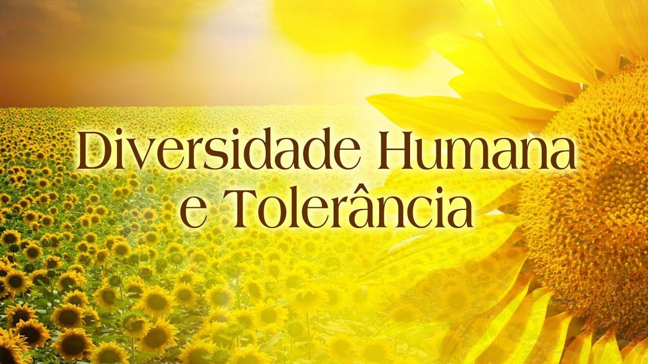 Diversidade Humana e Tolerância
