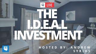 The I.D.E.A.L. Real Estate Investment
