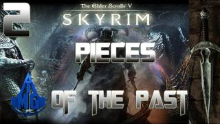 Skyrim Walkthrough - Pieces of the Past Part 2