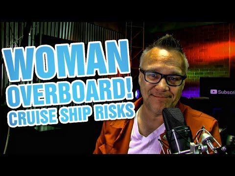Are Cruise Ships Safe | Falls from Cruise Ships | Woman overboard on Norwegian Sun