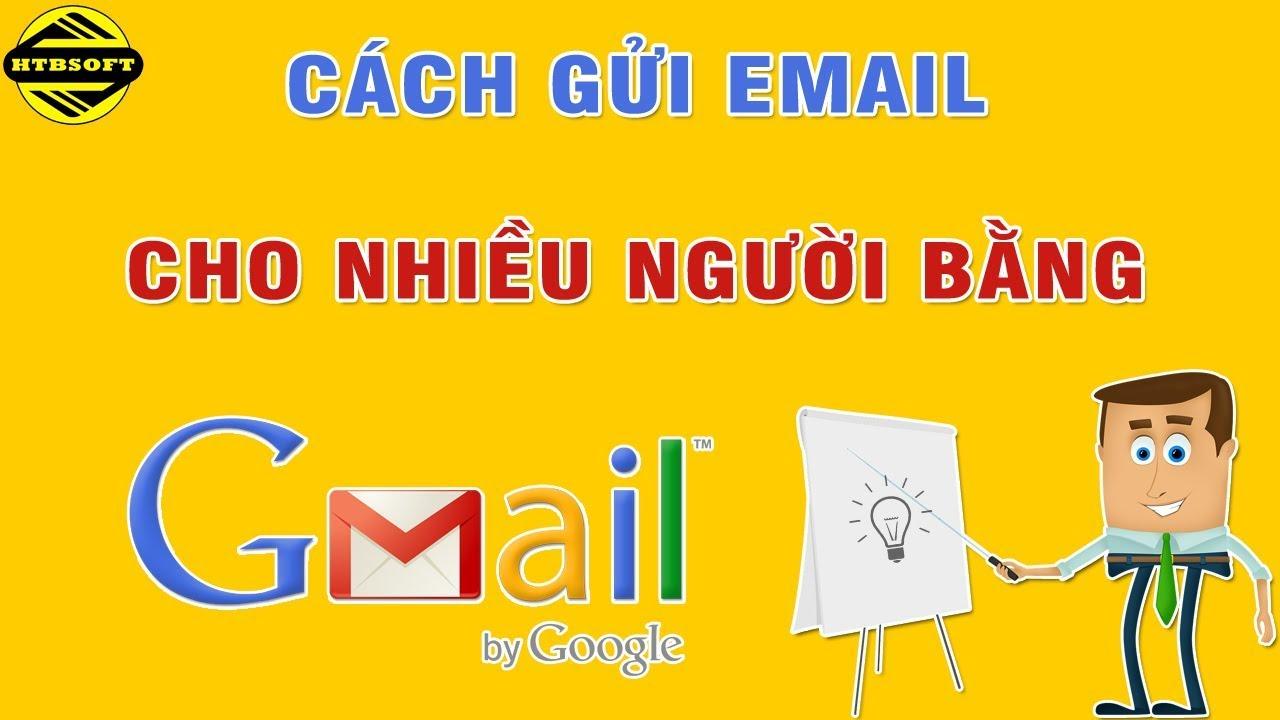 Cách gửi email cho nhiều người trong Gmail dễ dàng