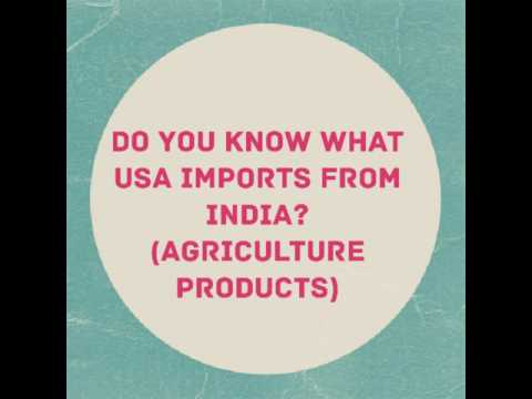 List of agriculture products importerd by USA from India.