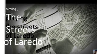 Streets Of Laredo song , guitar solo cover