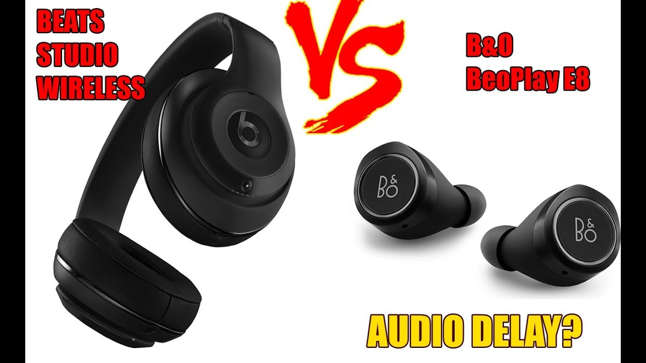 delay test b o beoplay e8 vs beats studio wireless youtube. Black Bedroom Furniture Sets. Home Design Ideas