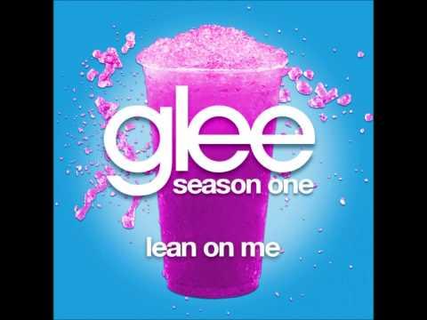 Glee - Lean On Me (DOWNLOAD MP3+LYRICS)
