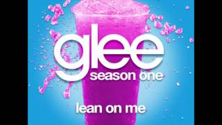 Glee - Lean On Me (DOWNLOAD MP3+LYRICS)