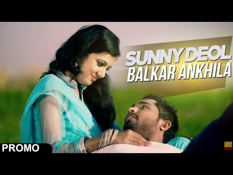 Sunny Deol Balkar Ankhila - Manjinder Gulshan- Promo [ Official Video ] 2013 - Anand Music