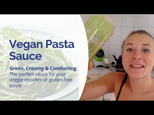 Vegan Pasta Sauce  - Green, Creamy & Comforting - Perfect with Veggie Noodles or Gluten Free Pasta