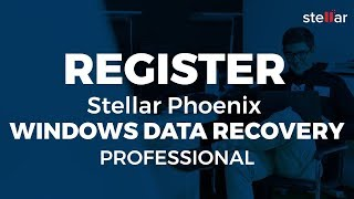 How to Activate or Register Stellar Phoenix Windows Data Recovery-Professional?