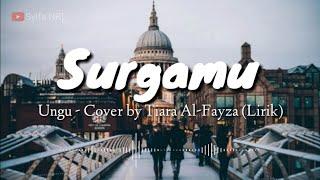 SURGAMU - Ungu Cover by Tiara Al-Fayza (Lirik)