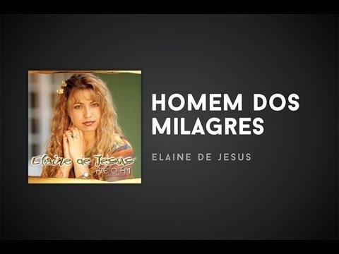 DE MILAGRE DONO BAIXAR JESUS DO MUSICA ELAINE
