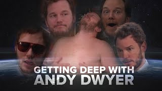 Getting Deep With Andy Dwyer