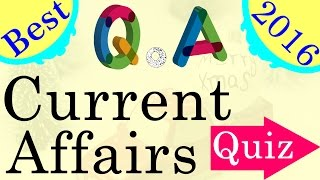Best Current Affairs 2016 Quiz Questions and Answers