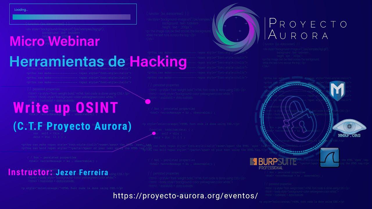Write up OSINT (C.T.F Proyecto Aurora)