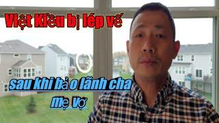 Cuộc sống Mỹ |Khổ Tâm Của Việt Kiều Khi Bảo Lãnh Cha Mẹ Vợ