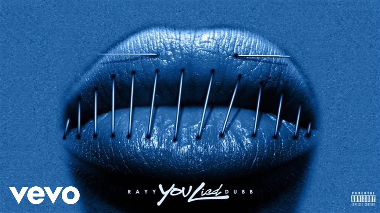 Download Rayy Dubb - You Lied (Official Audio)