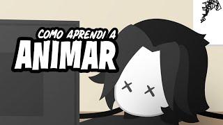 Como Aprendí a Animar   Animación