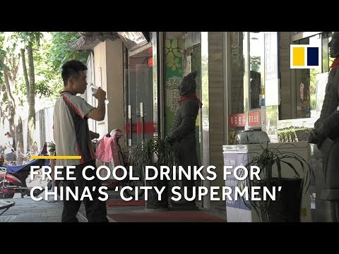 Free cool drinks for China's 'city supermen'