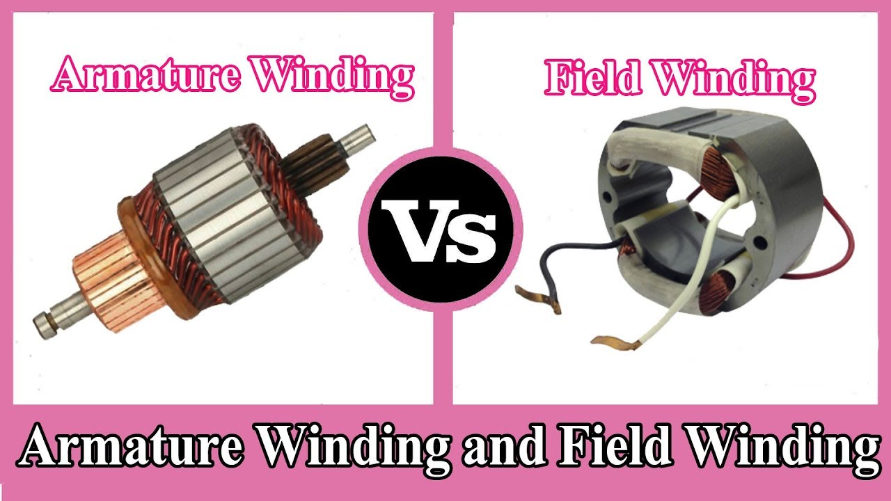 hight resolution of armature winding and field winding difference between armature and field