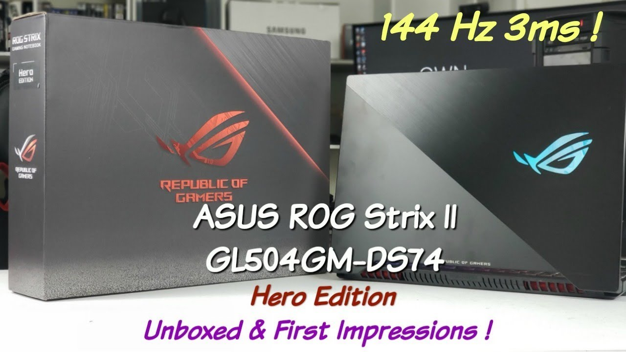Asus ROG Strix II Hero Edition GL504GM- 1st Look/Unbox Vs Zephyrus S