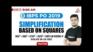 9 AM - IBPS PO 2019  - Maths - Simplification Based On Squares