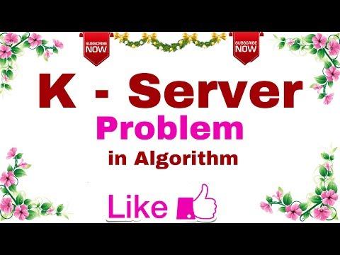 (Ep-06) Algorithm | K-Server Problem in Algorithm.