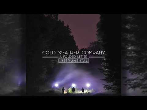 Cold Weather Company - A Folded Letter (Instrumental Album Stream)
