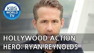 Hollywood Action Hero: Ryan Reynolds [Entertainment Weekly/2018.05.07]